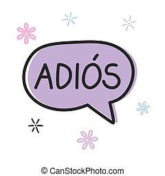 goodbye in spanish word concept- vector illustration