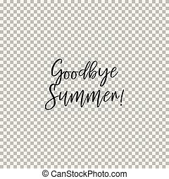 Goodbye Summer! Transparent background