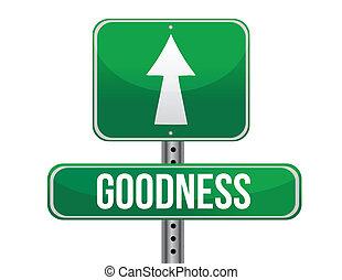 goodness road sign illustration design over a white...