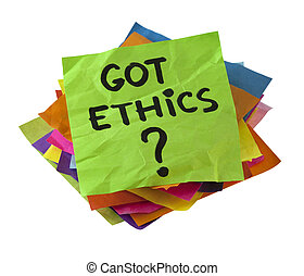 Got ethics? Are you ethical question. A stack of colorful reminder notes isolated on white with clipping path.