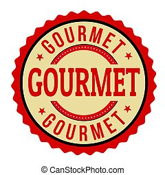 Gourmet label or sticker