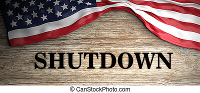 Government shutdown. Shutdown text and US flag on wooden background. 3d illustration