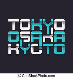 gráfico, tokio, kyoto, osaka, tipografía, camiseta, vector,...