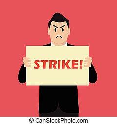grève, homme affaires, bannière, tenue