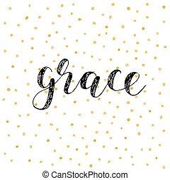 Grace. Brush lettering vector illustration.