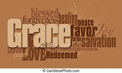 Graphic montage composed of the word Grace with associated words and definitions against neutral background. Grunge, splatter effect added.