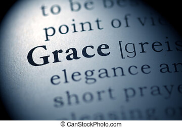 Grace - Fake Dictionary, Dictionary definition of the word...