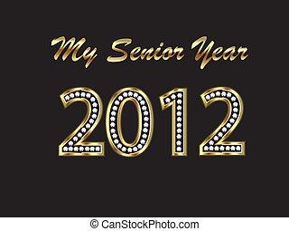 Graduate 2012 senior year in gold