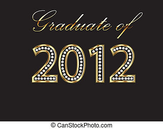 Graduate of 2012 with gold and diamonds