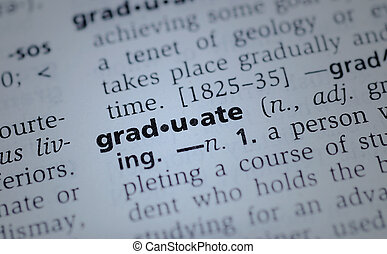 Graduate - the highlighted word graduate from the dictionary
