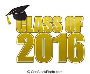 Graduation 2016. hat, tassel and gold sign illustration...