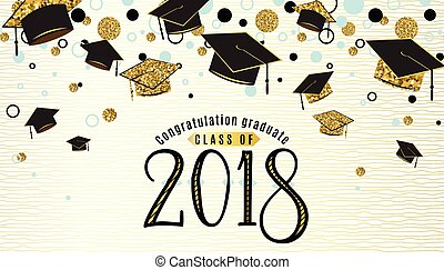 Graduation background class of 2018 with graduate cap, black...