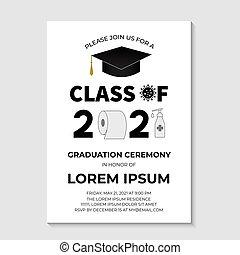 Graduation Ceremony Class of 2021 invitation card with toilet paper. Funny graduation party invite. Coronavirus COVID-19 Quarantine concept. Grad announcement template. Vector illustration