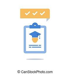 Education program, graduation hat and clipboard, check knowledge, exam preparation, training coarse enrollment, scholarship concept, vector icon