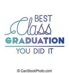 graduation message with hand made font