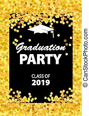 Graduation party invitation card with golden confetti, glitter, graduation cap, and black background, vector illustration.