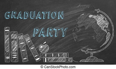 Lettering GRADUATION PARTY, rotating globe and school books are drawn with chalk on a blackboard.