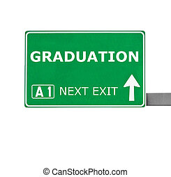 GRADUATION road sign isolated on white