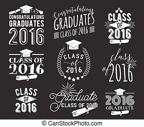 Graduation wishes overlays, lettering labels design set. Monochrome  graduate class of 2016 badges. Emblem with sunburst, hat, diploma, bell. Isolated on black. Graduates logos for web, print.