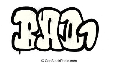 graffiti bubble font bad one 1 word in black on white