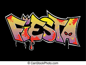 graffiti, fiesta