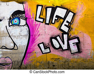 Graffiti Life and Love
