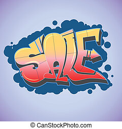 Graffiti style, sale inscription, urban art.