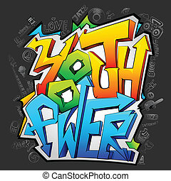 Graffiti with Youth Power - illustration of graffiti of...