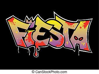 grafiti, fiesta
