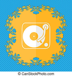 Gramophone, vinyl. Floral flat design on a blue abstract background with place for your text.