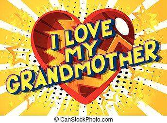 grand-mère, amour, mon