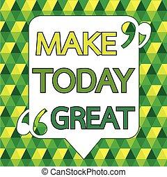 grand, mot, citation, faire, conception, inspirationnel, aujourd'hui