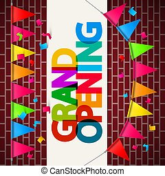 Grand Opening Banner on Wall with Flags and Confetti - Vector Design