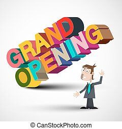 Grand Opening Colorful 3D Title with Man Isolated on White Background