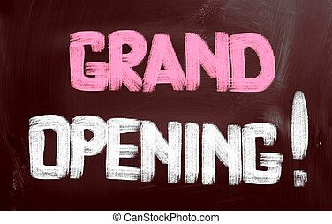 Grand Opening Concept