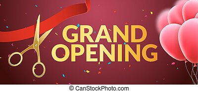 Grand Opening event invitation banner with balloons and confetti. Grand Opening poster template design