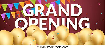 Grand Opening event invitation banner with golden balloons and confetti. Grand Opening poster template design
