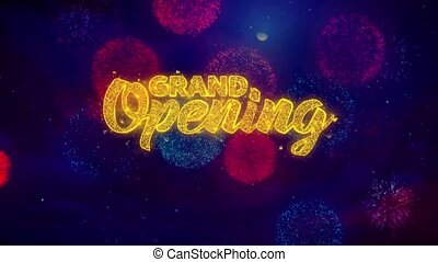 Grand Opening Greeting Text Sparkle Particles on Colored Fireworks 1