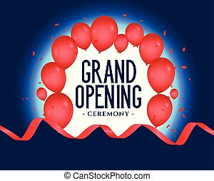 grand opening poster with balloons decoration