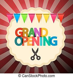 Grand Opening Retro Vector Illustration with Scissors and Colorful Flags on Rounded Label