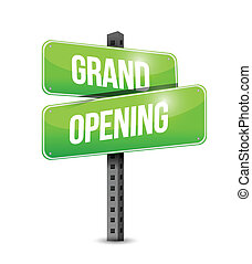 grand opening road sign illustration design over a white ...
