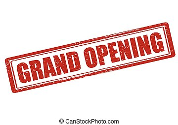 Grand opening - Rubber stamp with text grand opening inside,...