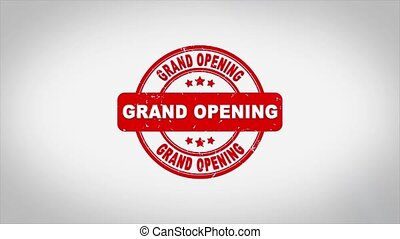 Grand Opening Signed Stamping Text Wooden Stamp Animation. ...
