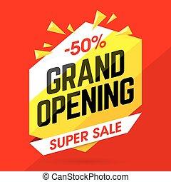 Grand Opening Super Sale
