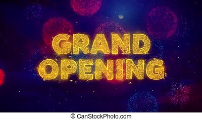 Grand Opening Text on Colorful Ftirework Explosion Particles...