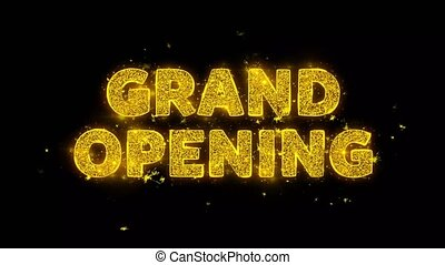 Grand Opening Text Sparks Particles on Black Background. - ...