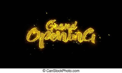Grand Opening Typography Written with Golden Particles...