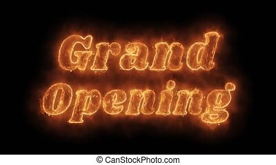Grand Opening Word Hot Animated Burning Realistic Fire Flame...