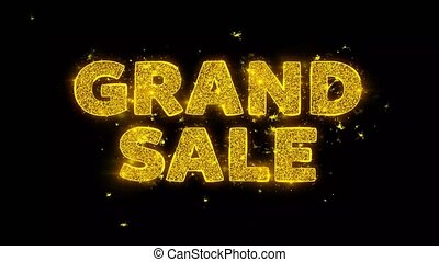 Grand Sale Text Sparks Particles on Black Background. -...