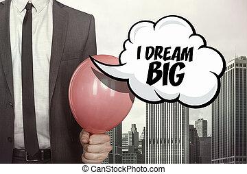 grande, bolla discorso, sogno, testo